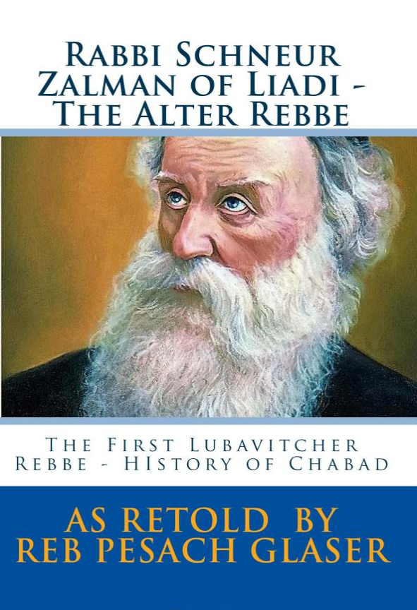 Rabbi Schneur Zalman of Liadi - The Alter Rebbe Book Cover